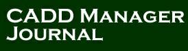 CADD Manager Journal